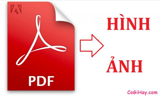 Hướng dẫn chuyển convert file PDF thành hình ảnh