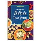 livre-recette-bébé-la-cuisine-des-bebes-et-des-tout-petits-anne-wilson