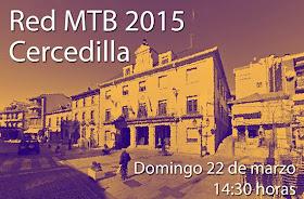 Red MTB 2015 a Cercedilla. Salida desde Sol. Domingo 22 de marzo ¡Apúntate!