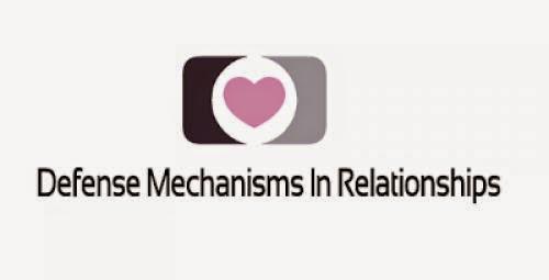 Defense Mechanisms In Relationships
