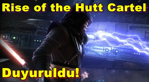 Star Wars: The Old Republic:Rise of the Hutt Cartel Duyuruldu!