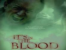فيلم It's In The Blood