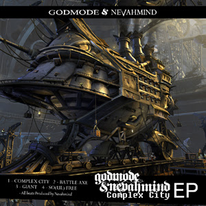 Godmode & Nevahmind - Complex City