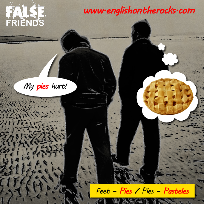 False Friends: Pies