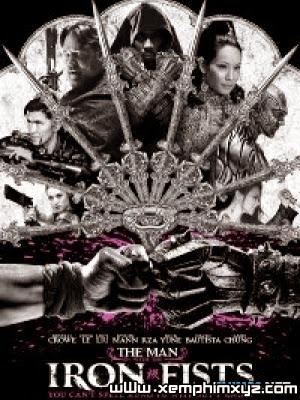 Thiết Quyền Vương Full - The Man With The Iron Fists(2012)