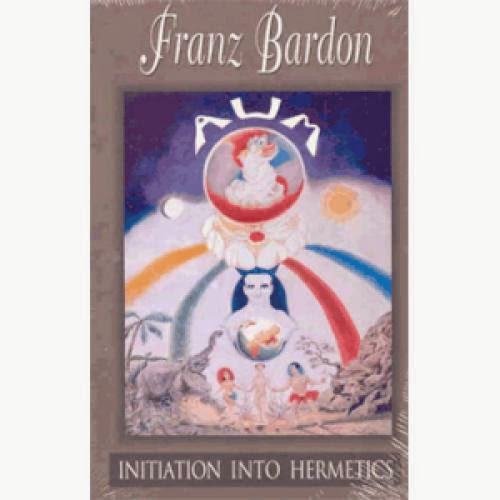 Initiation Into Hermetics A Course Of Instruction Of Magic Theory And Practice