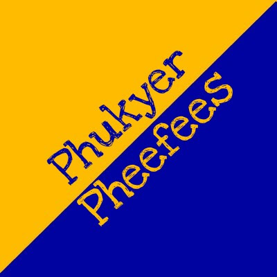 Phukyer Pheefees review