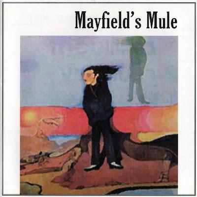 Mayfield's Mule ~ 1970 ~ Mayfield's Mule