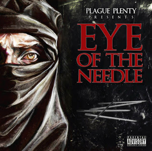 Plague Plenty - Eye Of The Needle