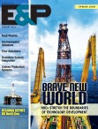 Free subscription to exploration and production magazine, E&P August 2013