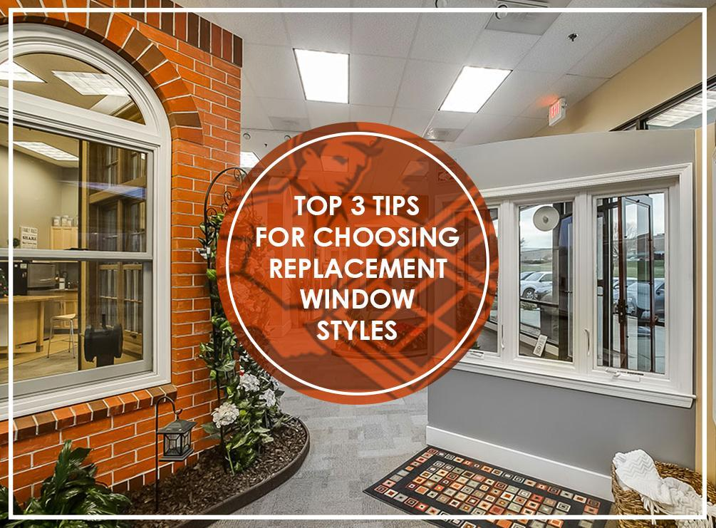 Top 3 tips for choosing replacement window styles for Top 5 replacement windows