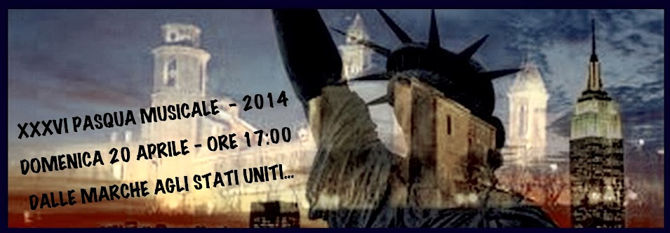 XXXVI Pasqua Musicale 2014