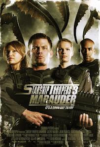 Chiến Binh Tàu Không Gian 3: Kẻ Săn Mồi - Starship Troopers 3: Marauder poster