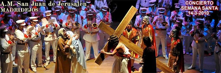Concierto de Semana Santa 14-3-2010 / Agrupación Musical Cofradía San Juan de Jerusalén = 265 FOTOS