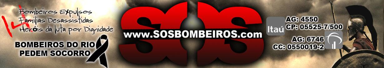 S.O.S BOMBEIROS:  REINTEGRAÇÃO DOS 13 BOMBEIROS JÁ!