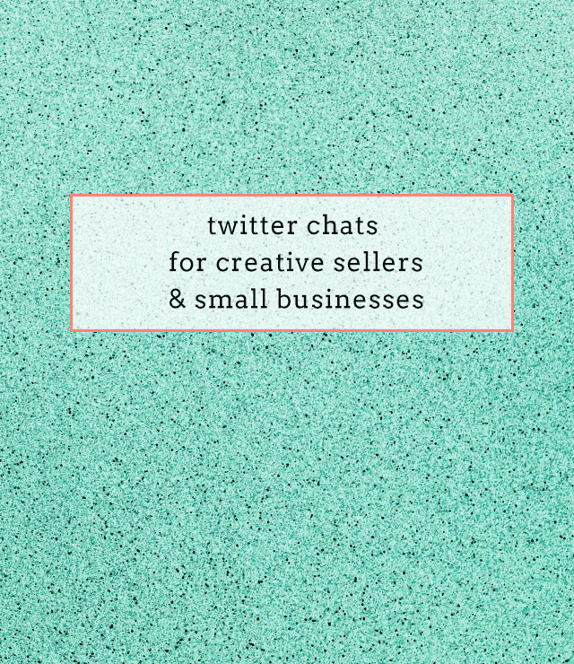 twitter chats for creative sellers and small businesses