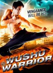 Wushu Warrior - Chiến binh bất bại