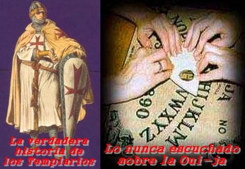 La verdadera historia de los Templarios y lo nunca escuchado sobre la Oui-Ja 15/1/2014 MADLR 10×17