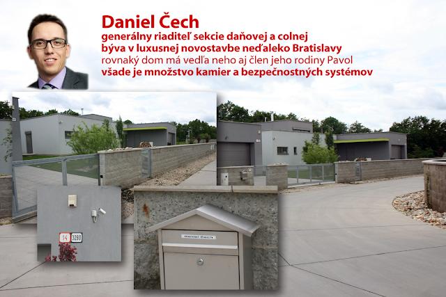 Dom Daniela Čecha, Daniel Čech býva pri Bratislave