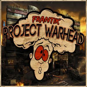 Frantik – Project Warhead