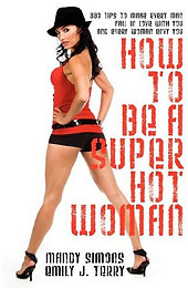 Book Review How To Be A Super Hot Woman Cover