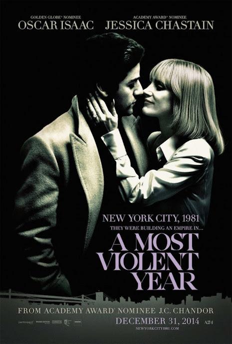 Στα Χρόνια της Βίας (A Most Violent Year) Poster
