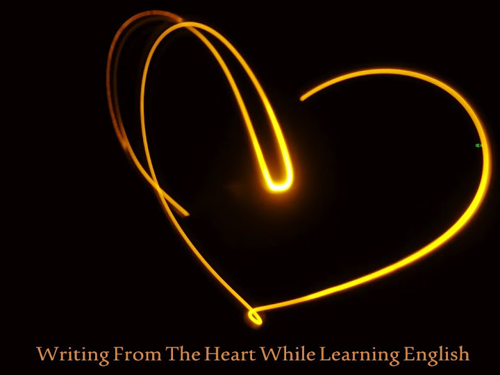 Writing From The Heart While Learning English