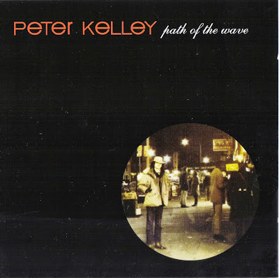 Peter Kelley ~ 1969 ~ Path Of The Wave