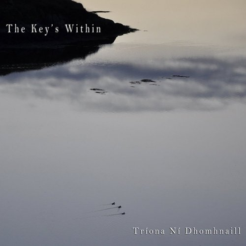 Triona Ni Dhomhnaill - The Key's Within (2012)