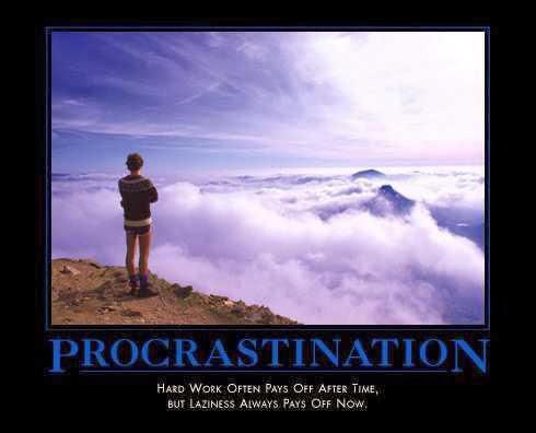 Pracstinate or perish