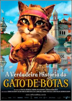A Verdadeira História do Gato de Botas  Dublado 2011