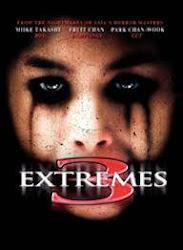Three Extremes - 3 Câu chuyện kinh dị