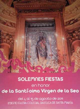 Fiestas solmnes en honor a la Santísima Virgen de la Seo 2011