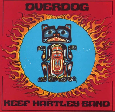 Keef Hartley Band ~ 1971 ~ Overdog