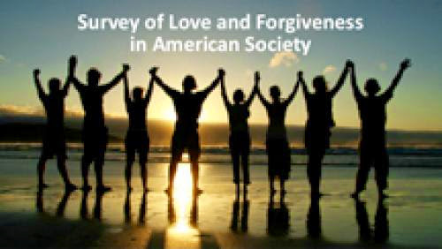 Theology Fetzer Survey On Love And Forgiveness In American Society