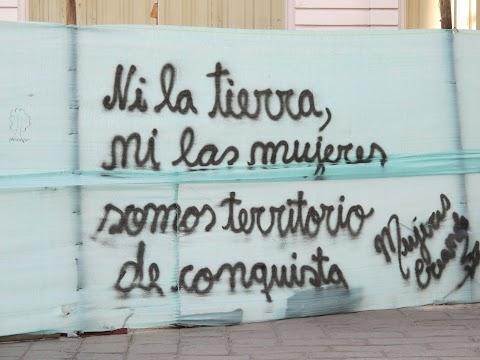 Ni la tierra, ni las mujeres somos territorio de conquista (Grafiti)