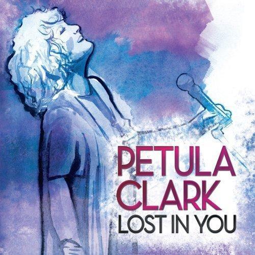 Petula Clark - Lost In You (2013)