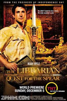 Hành Trình Tìm Kho Báu: Bí Ẩn Những Lưỡi Mác - The Librarian: Quest for the Spear (2004) Poster