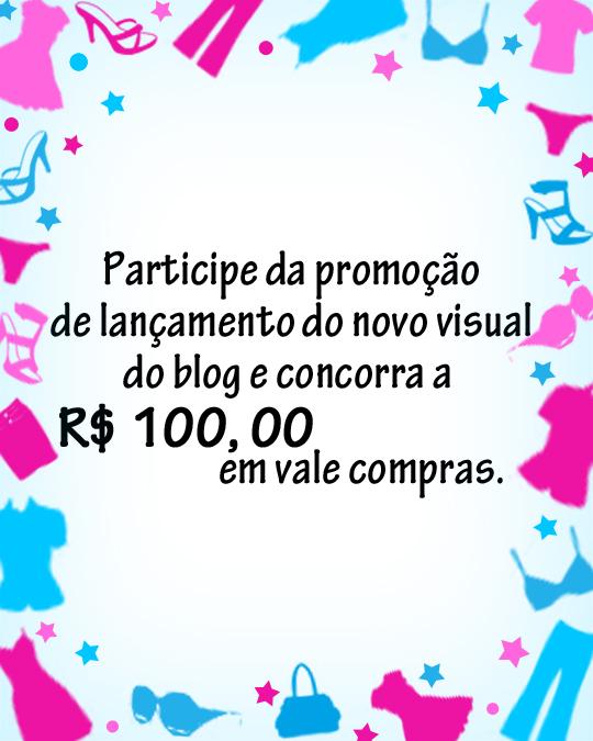 Promoção Lançamento Novo Visual do Blog