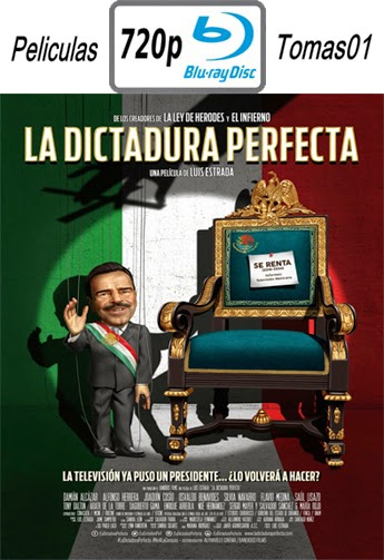 La Dictadura Perfecta (2014) BRRip 720p