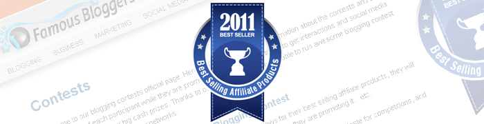Post image for The Best Selling Affiliate Products Blogging Contest