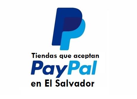 Tiendas que aceptan Paypal en El Salvador