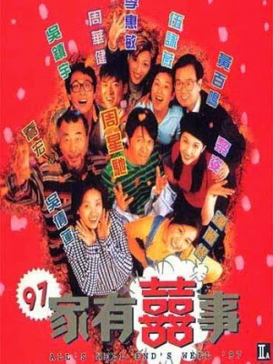 Gia Hữu Hỉ Sự 2 - All's well end's well 2 (1997)