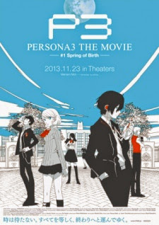 Persona 3 the Movie 1: Spring of Birth Shin Megami Tensei: Persona 3