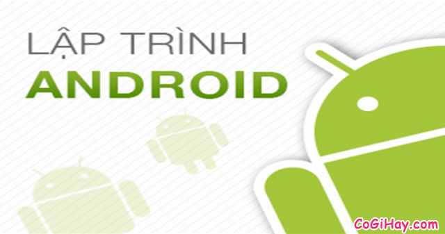 Học lập trình Android DỄ HỌC không cần viết code – App Inventor for Android