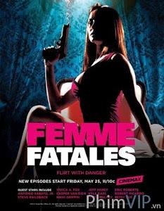 Đam Mê Tội Lỗi Phần 2 - Femme Fatales Season 2 poster