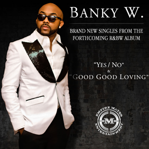 Banky W – Yes/No Lyrics