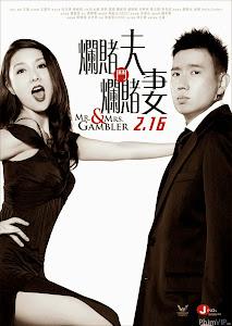 Vợ Chồng Dân Chơi - Mr & Mrs Player poster
