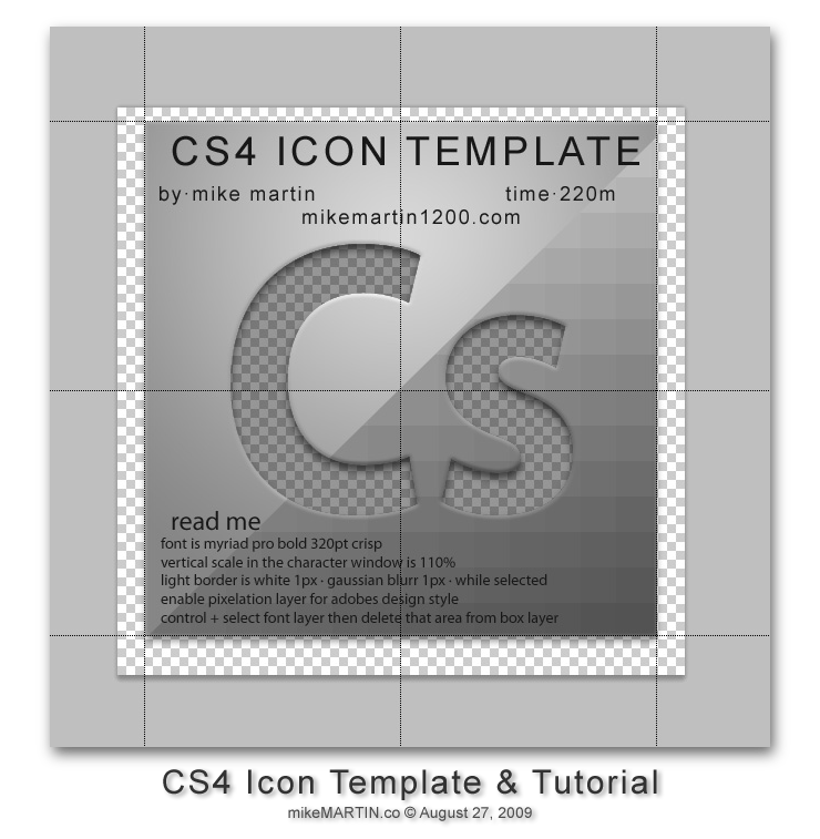 http://mikemartin1200.deviantart.com/art/cs4-icon-template-134902269