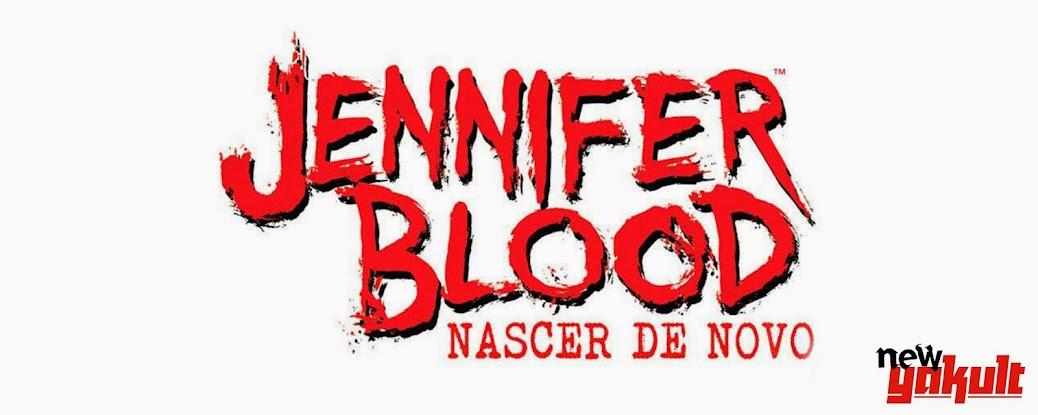 http://new-yakult.blogspot.com.br/1970/12/jennifer-blood-nascer-de-novo-2014.html